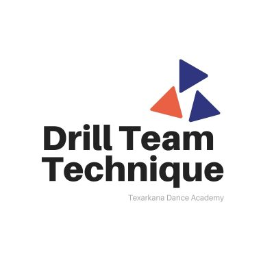 Drill Team Technique